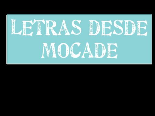 Letras desde Mocade2